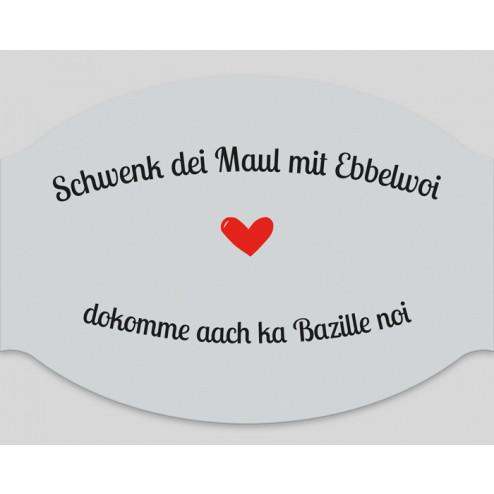 """Papier-Mundschutz - """"Schwenk dei Maul mit Ebbelwoi"""""""